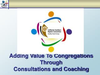 Adding Value To Congregations Through Consultations and Coaching