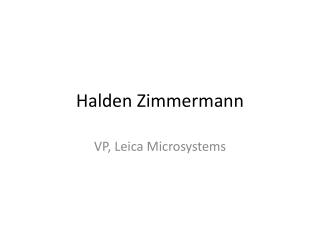 Halden Zimmermann Intro