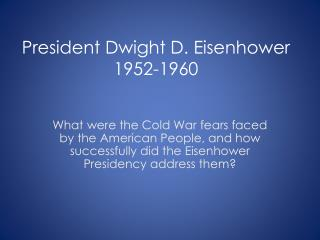 President Dwight D. Eisenhower 1952-1960
