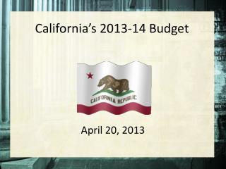 California's  2 013-14 Budget