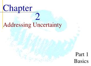 Addressing Uncertainty