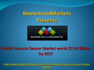 Pressure Sensor Market worth $7.34 Billion by 2017