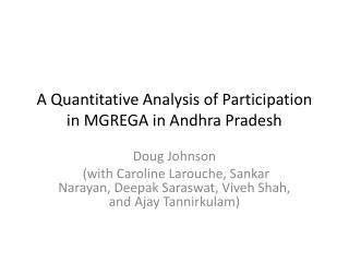 A Quantitative Analysis of Participation in MGREGA in Andhra Pradesh