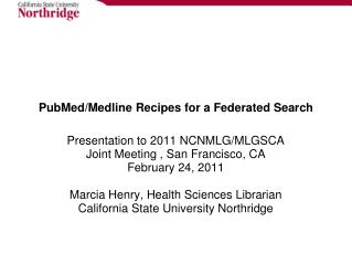 PubMed/Medline Recipes for a Federated Search