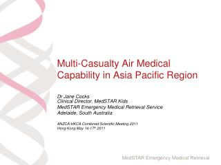 Multi-Casualty Air Medical Capability in Asia Pacific Region