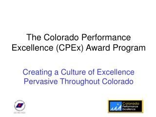 The Colorado Performance Excellence (CPEx) Award Program