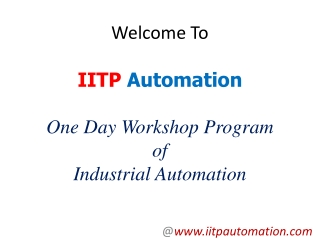 IITP Automation - One Day Workshop of Industrial Automation
