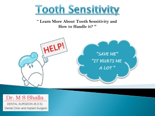 Learn More About Tooth Sensitivity and How to Handle it ?