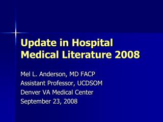 Update in Hospital Medical Literature 2008