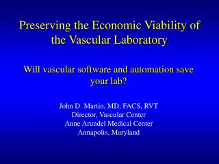 Preserving the Economic Viability of the Vascular Laboratory