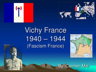 Vichy France 1940 – 1944 (Fascism France)