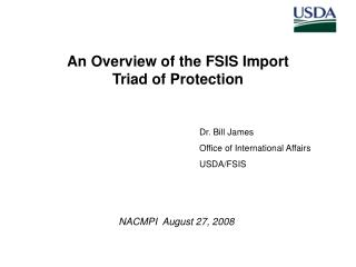 An Overview of the FSIS Import  Triad of Protection