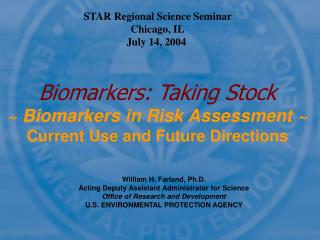 Biomarkers: Taking Stock ~ Biomarkers in Risk Assessment ~ Current Use and Future Directions