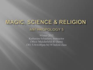 Magic, Science & Religion Anthropology 5