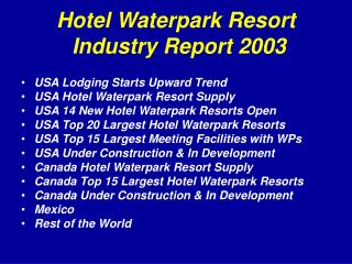 Hotel Waterpark Resort  Industry Report 2003