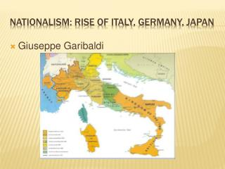 Nationalism: Rise of italy , germany , japan