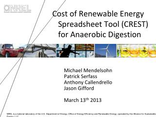 Cost of Renewable Energy Spreadsheet Tool (CREST) for Anaerobic Digestion