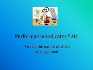 Performance Indicator 5.02