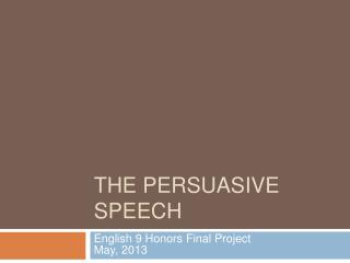 The Persuasive Speech