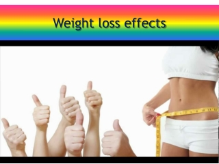 Weight loss effects