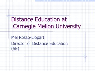 Distance Education at  Carnegie Mellon University