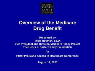 Overview of the Medicare Drug Benefit