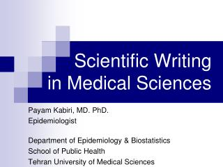 Scientific Writing  in Medical Sciences