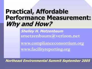 Practical, Affordable Performance Measurement: Why and How?