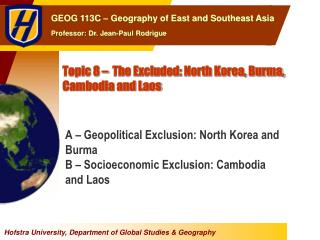 Topic 8 – The Excluded: North Korea, Burma, Cambodia and Laos
