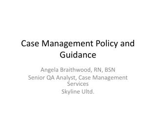 Case Management Policy and Guidance