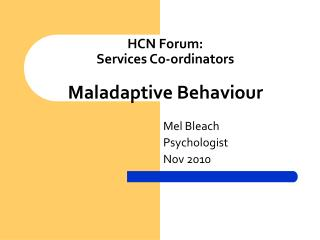 HCN Forum: Services Co-ordinators Maladaptive Behaviour