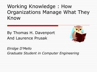 Working Knowledge : How Organizations Manage What They Know