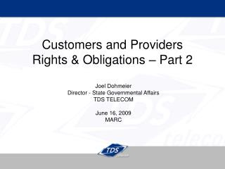 Customers and Providers Rights & Obligations – Part 2