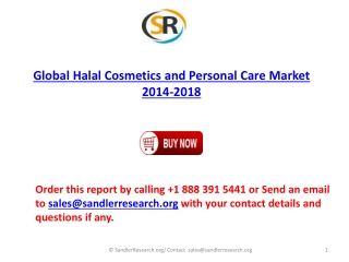2014-2018 Global Halal Cosmetics and Personal Care Market Fo
