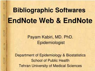 Bibliographic Softwares  EndNote Web & EndNote