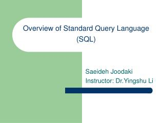 Overview of Standard Query Language SQL