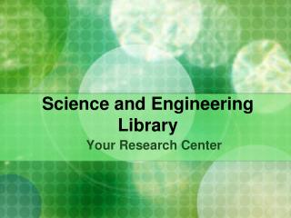 Science and Engineering Library