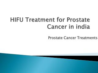 hifu treatment for prostate cancer in india