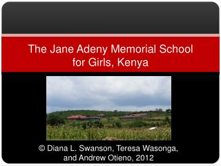 The Jane  Adeny  Memorial School  for Girls, Kenya