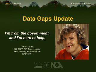 Data Gaps Update