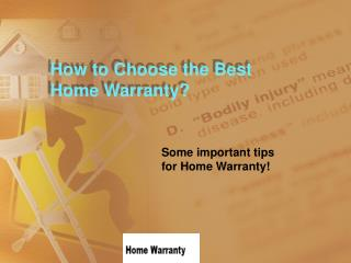 How to Choose the Best Home Warranty?