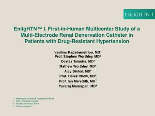 EnligHTN™ I, First-in-Human Multicenter Study of a Multi-Electrode Renal Denervation Catheter in Patients with Drug-Re