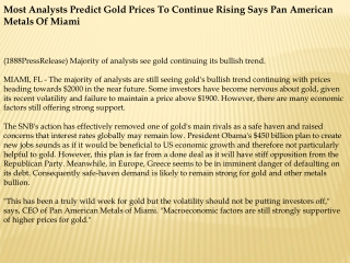most analysts predict gold prices to continue rising says pa