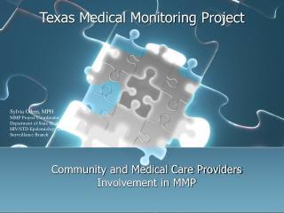Texas Medical Monitoring Project