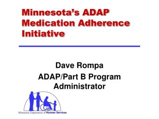 Minnesota's ADAP Medication Adherence Initiative