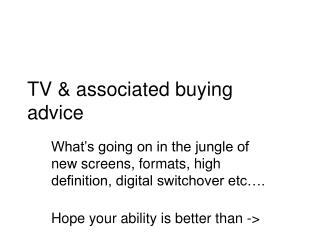 TV & associated buying advice