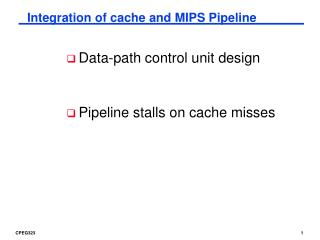 Integration of cache and MIPS Pipeline