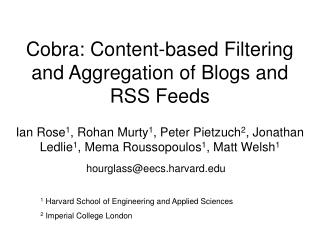 Cobra: Content-based Filtering and Aggregation of Blogs and RSS Feeds