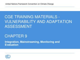CGE Training materials -  VULNERABILITY AND ADAPTATION  Assessment  CHAPTER 9