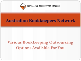 Various Bookkeeping Outsourcing Options Available For You